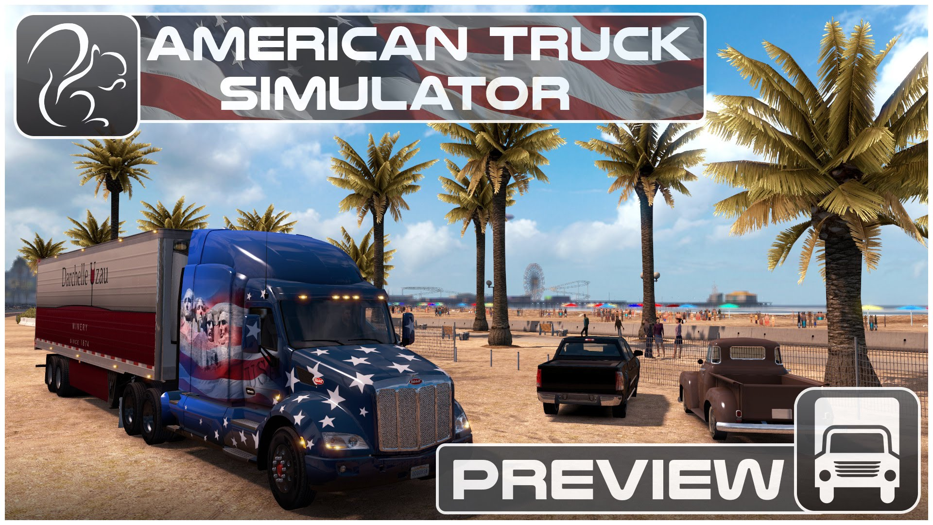 American Truck Simulator - Preview and Information
