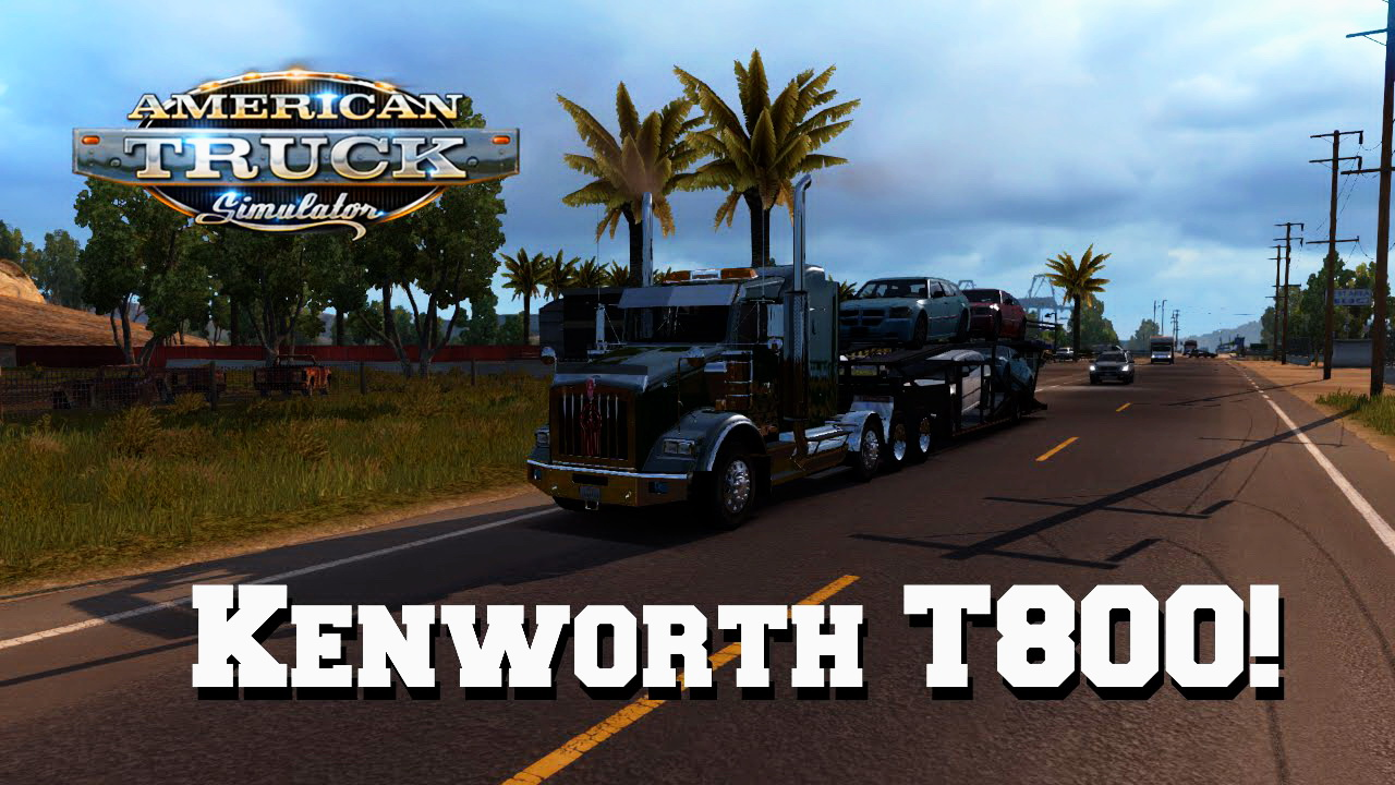 Kenworth T800 + Interior v1.0 for ATS