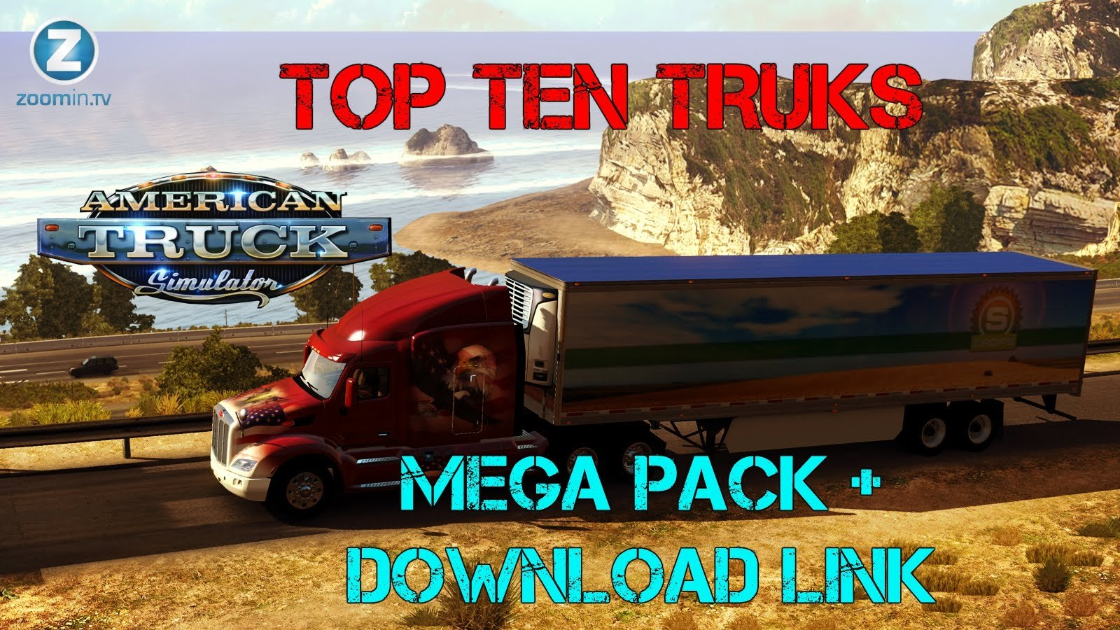 "TOP 10 Trucks ""MEGA PACK"" for American Truck Simulator"