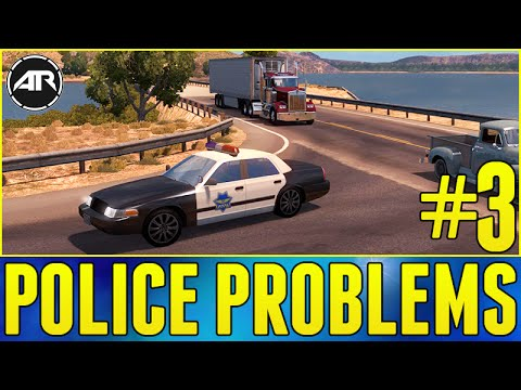 American Truck Simulator : POLICE PROBLEMS