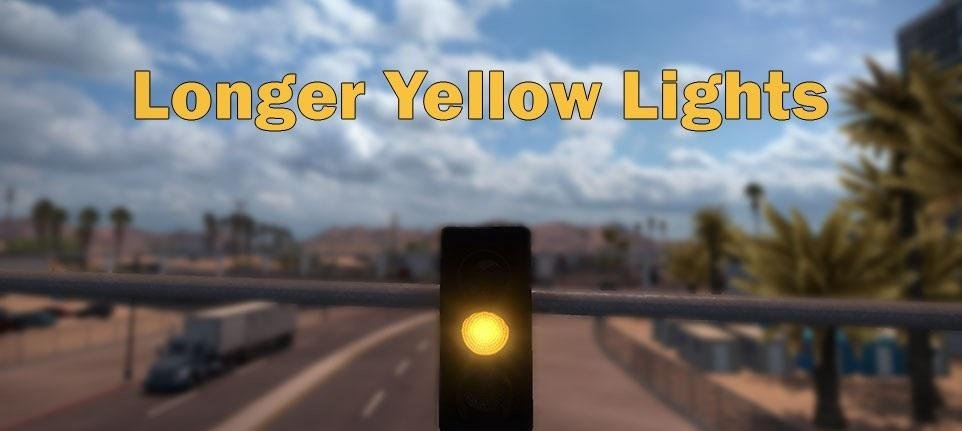 ATS Longer Yellow Lights