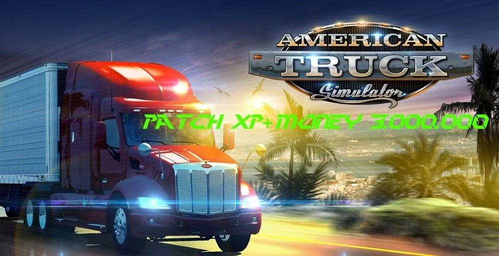 ATS Patch Xp + Money 3.000.000