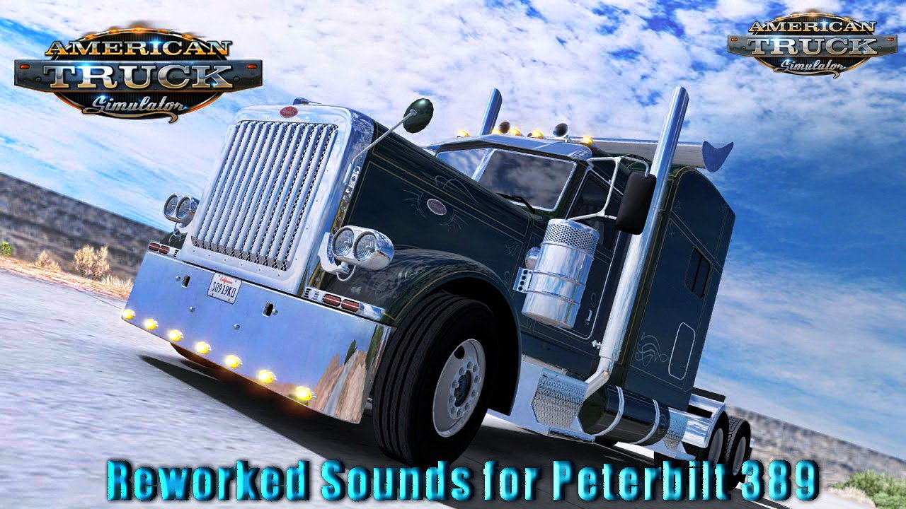 Reworked Sounds for Peterbilt 389 v1.0 (v1.5.x)
