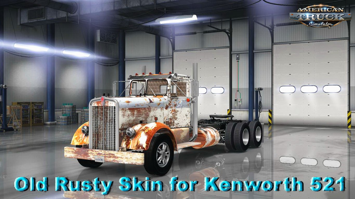 Old Rusty Skin for Kenworth 521 v1.0 (v1.5.x)