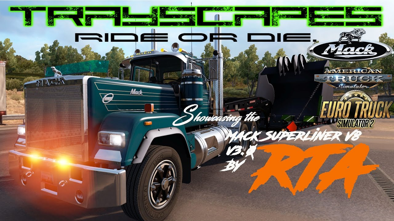 Mack Superliner v3.0 by RTA Mods - American Truck Simulator