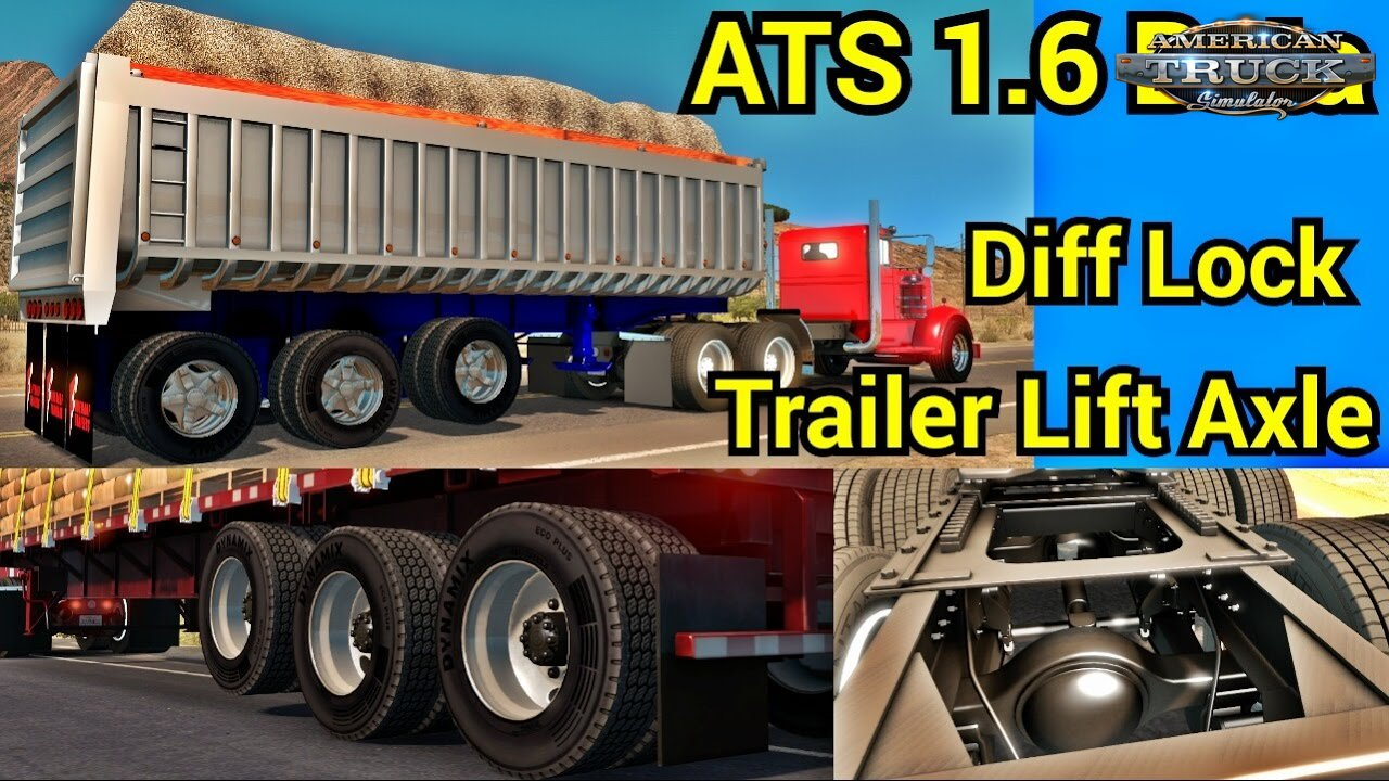 Diff Lock & Trailer Lift Axle Test - American Truck Simulator 1.6 Open Beta