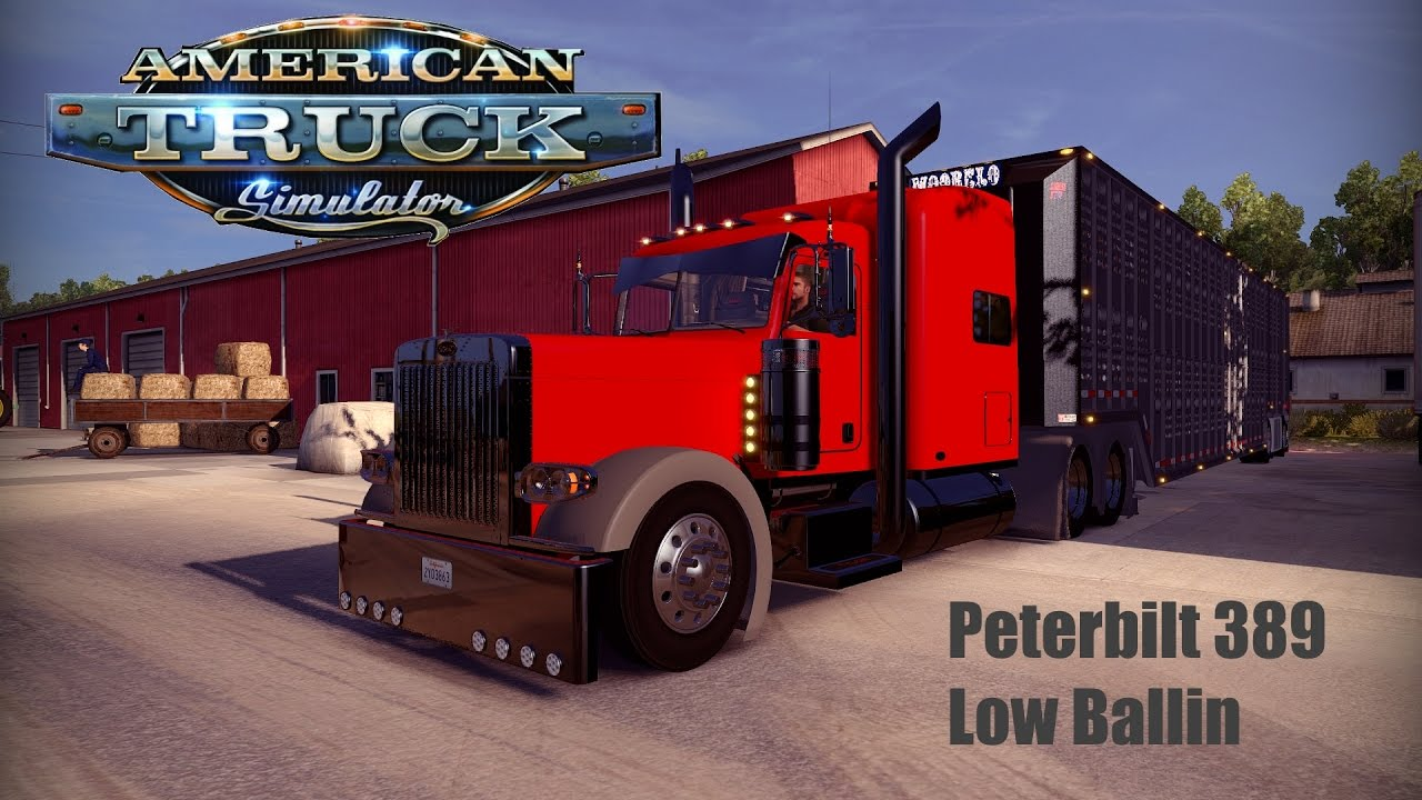 Pete 389 Low Ballin Cattle Haul - American Truck Simulator