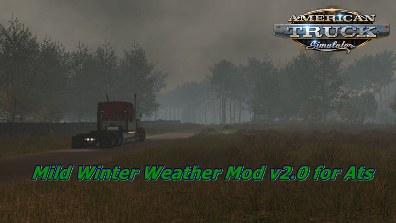 Mild Winter Weather Mod v2.0 for Ats