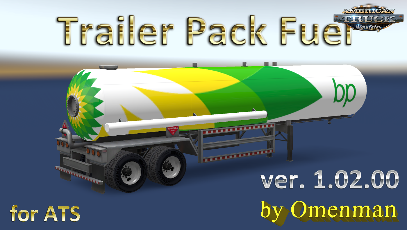 Updated Trailer Pack Fuel v.1.02.00 for Ats