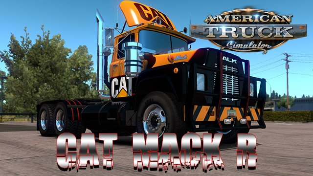 CAT Skin for Mack R Series Truck v1.0 by Pauly (1.31.x)