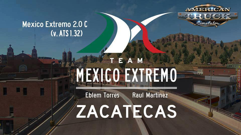 Mexico Extremo 2.0C for Ats [1.32.x]