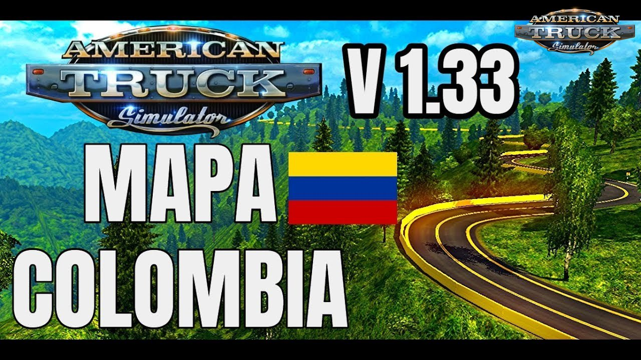Colombia Map (1.33.x) - American Truck Simulator