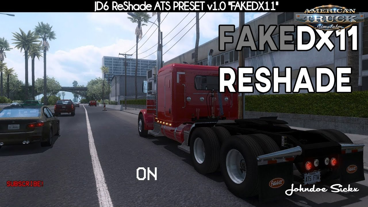 Johndoe Sickx ReShade FAKEDX11 v1.0 (1.34.x) for ATS