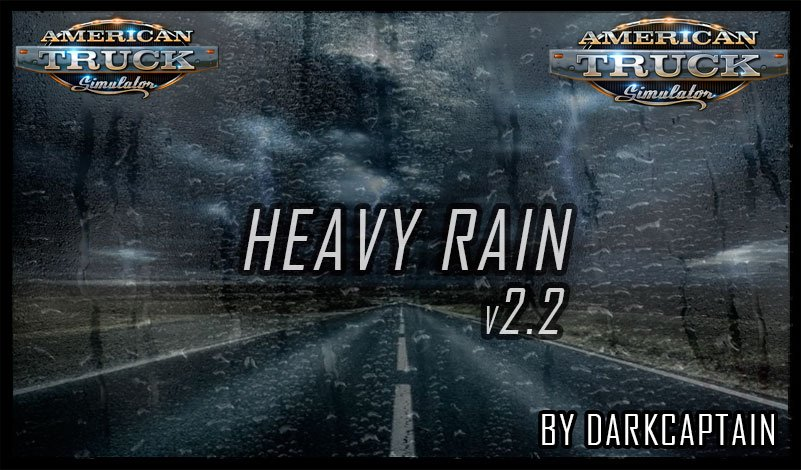 ATS Heavy Rain v2.2 By Darkcaptain (1.35.x)