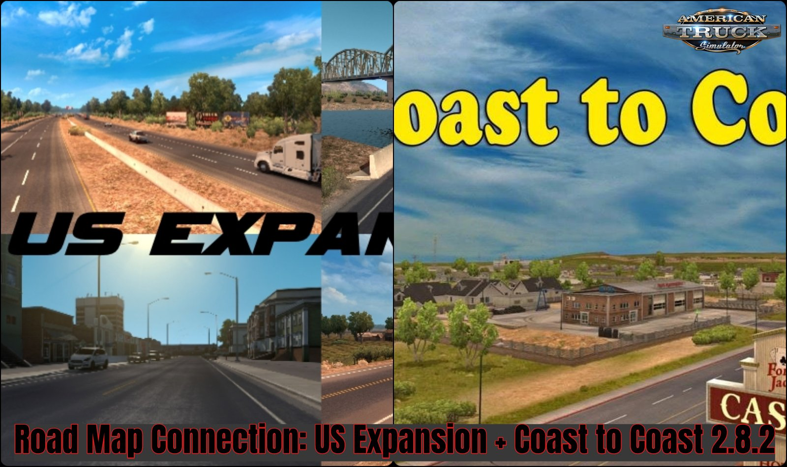 Road Map Connection: US Expansion + Coast to Coast 2.8.2 (1.35.x)