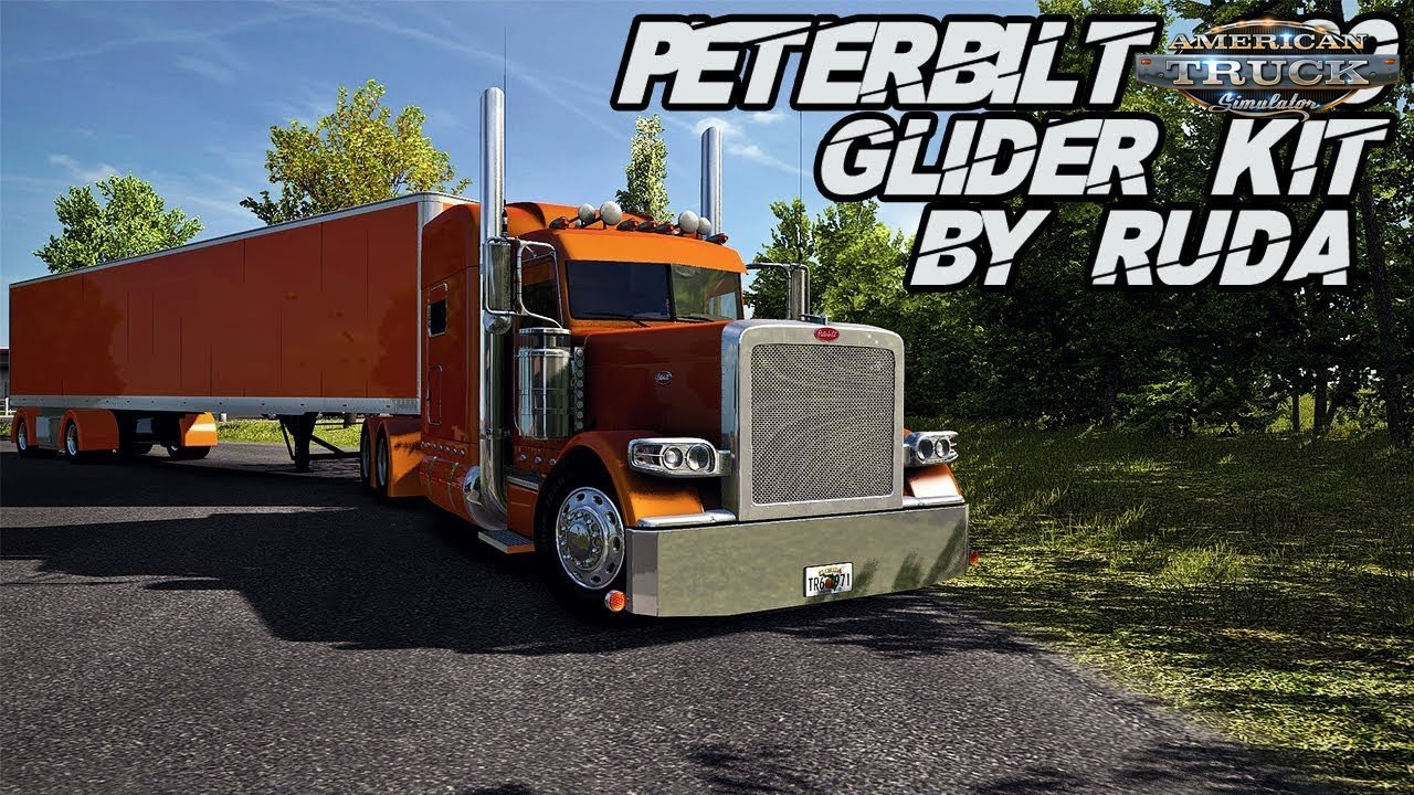 Peterbilt 389 Glider Kit By Ruda - American Truck Simulator