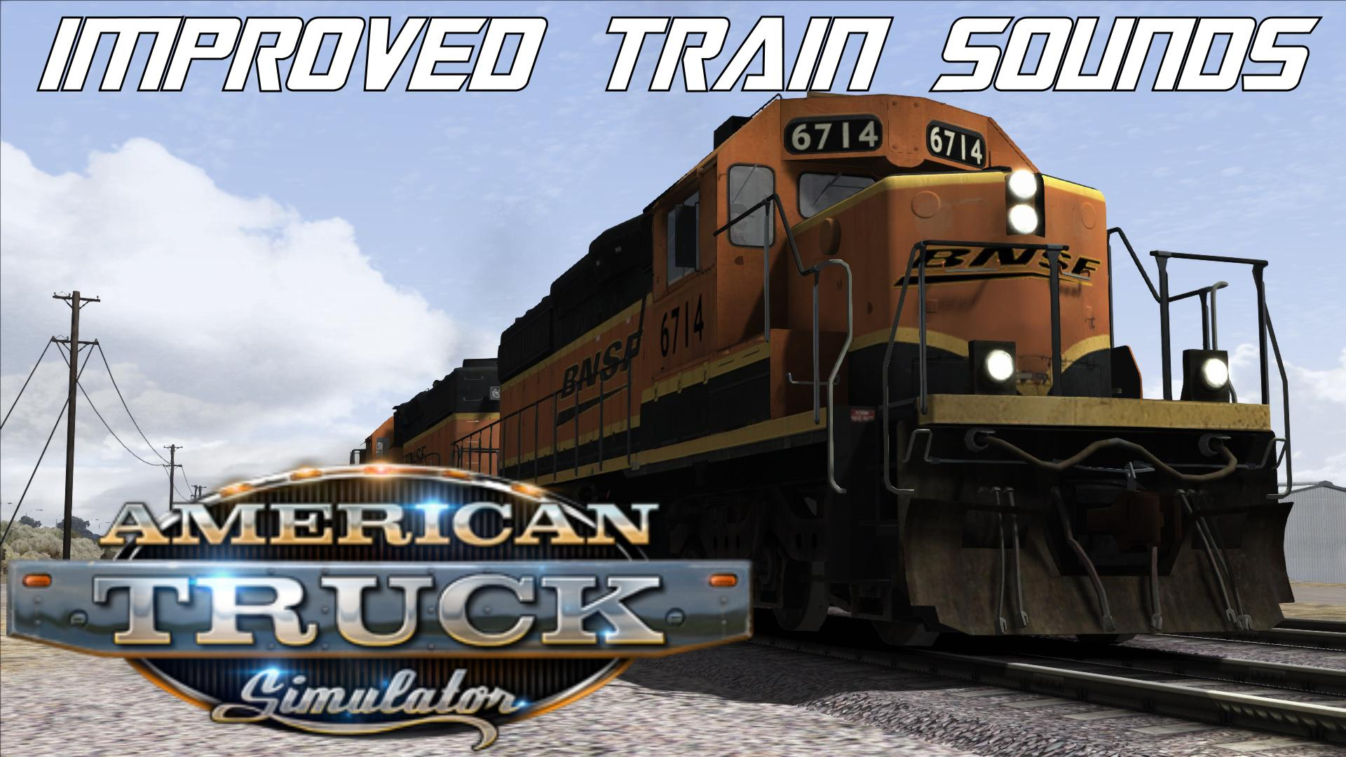 Improved Train Sounds v3.7.4 (1.40.x) for ATS