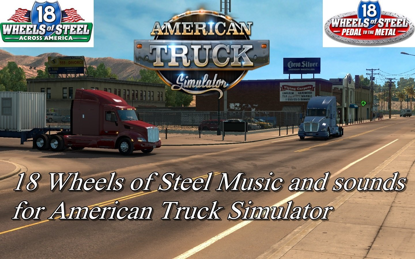 18 Wheels of Steel Music and sounds for ATS