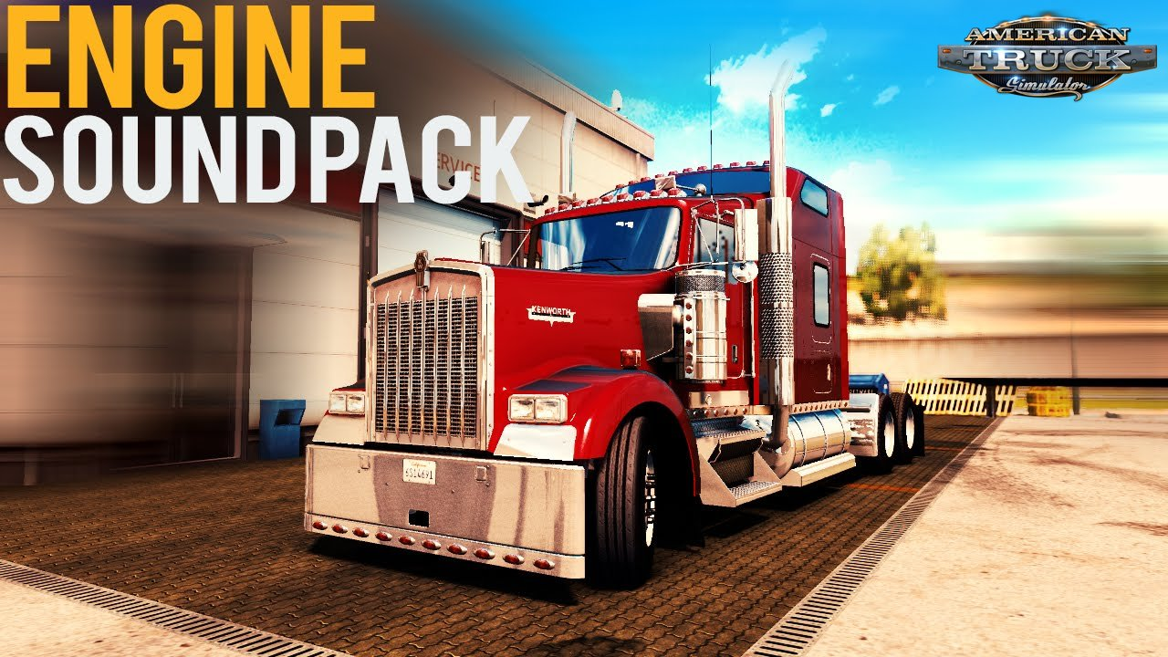 Engine sound pack for T800, W900 Updated to v2.5 (v1.5.x)