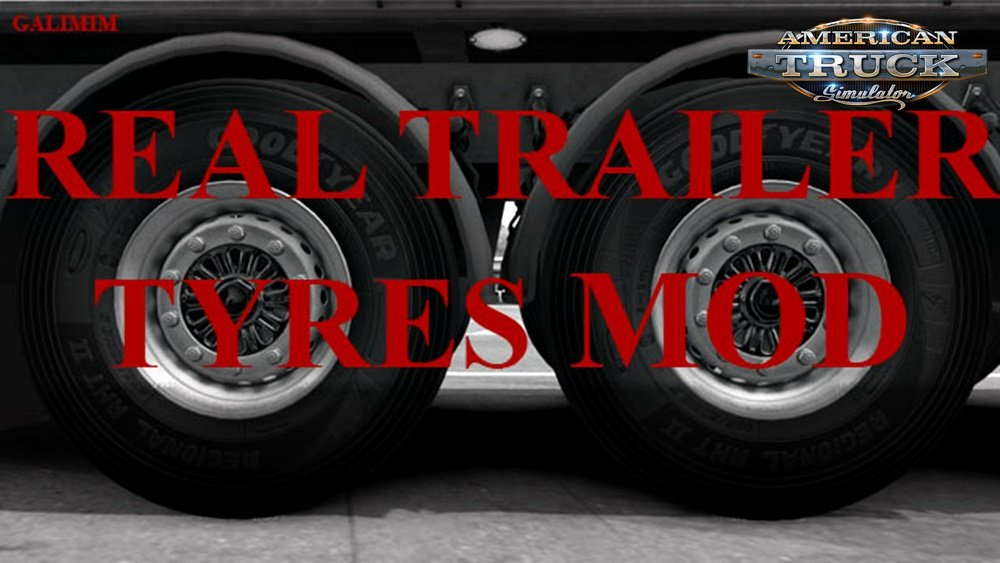 Real Trailer Tyres Mod v1.0 for Ats [1.32.x]