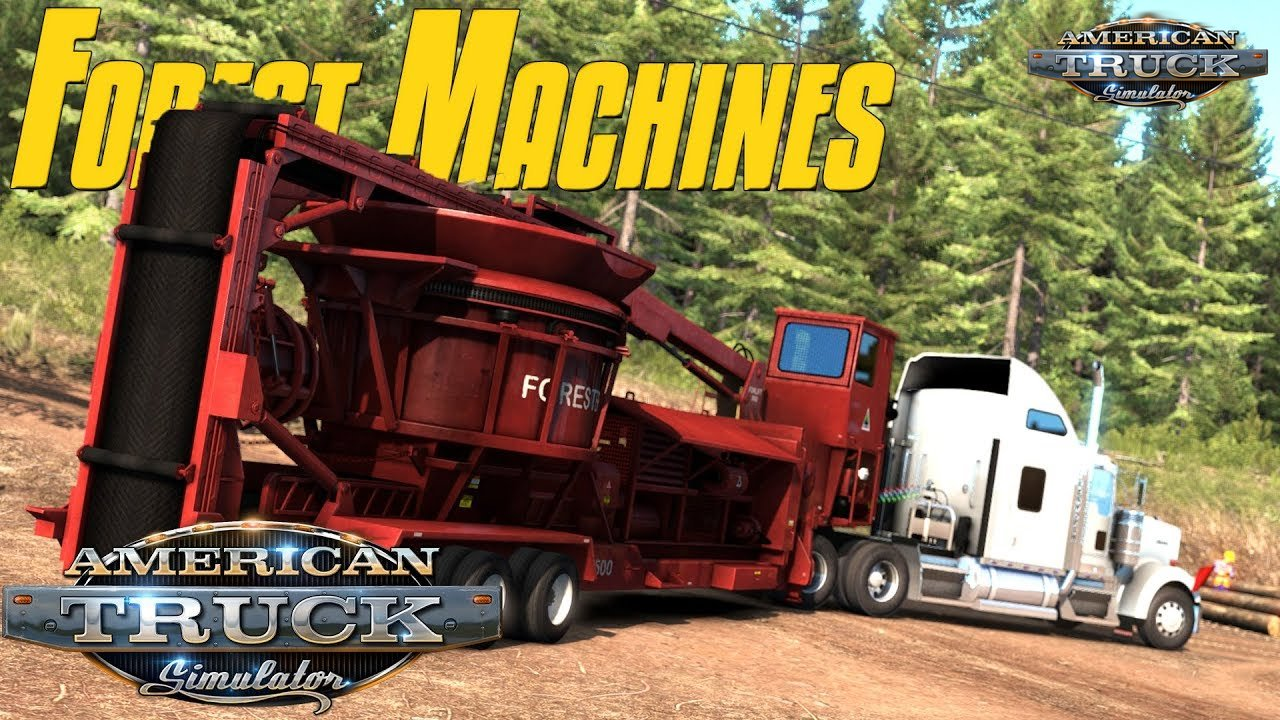 Forest Machinery DLC - American Truck Simulator
