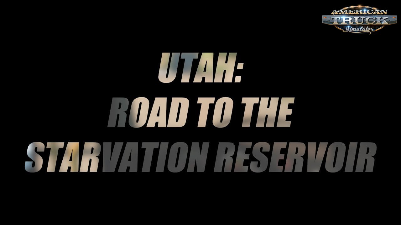 Utah DLC: Road to the Starvation Reservoir - American Truck