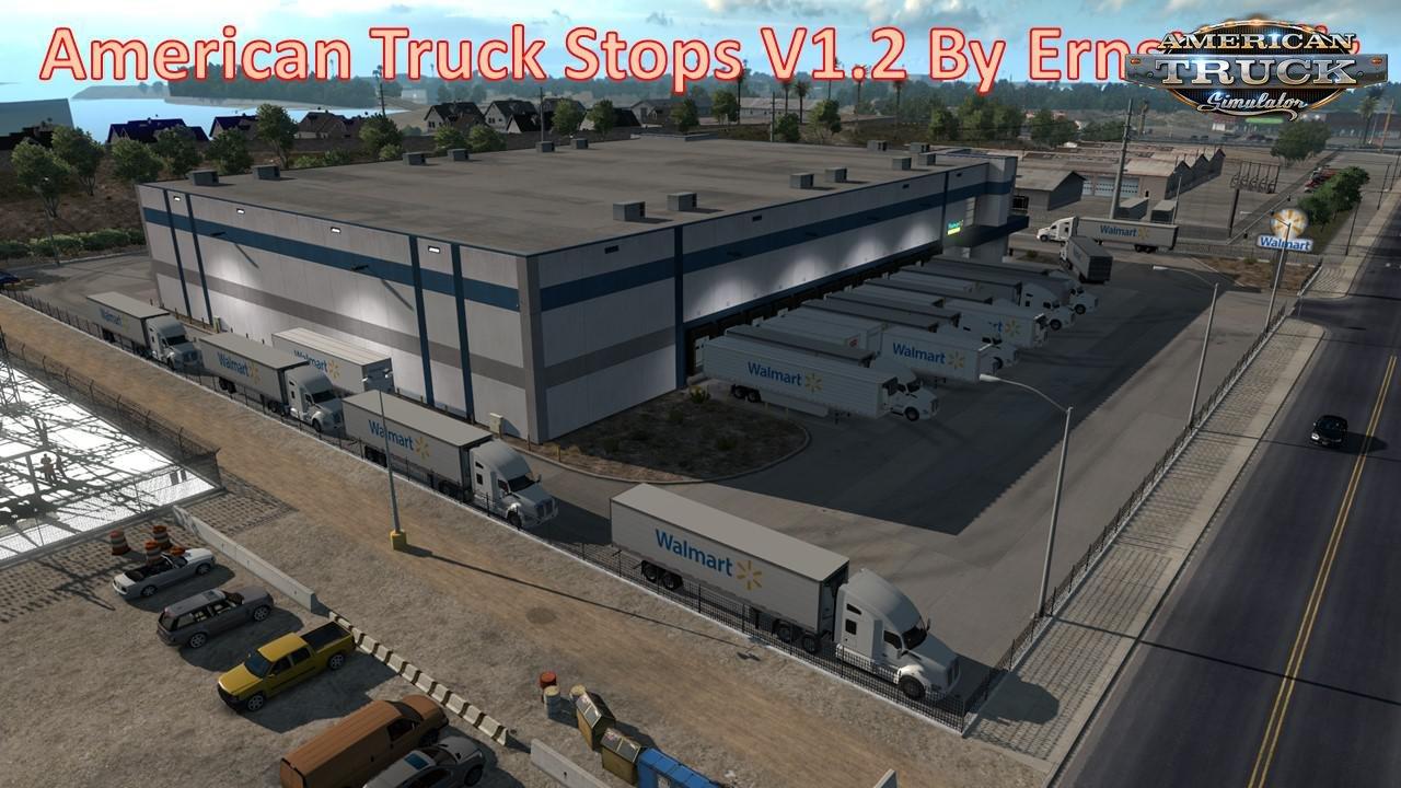 American Truck Stops V1.2 By Ernst Veliz (1.36.x)