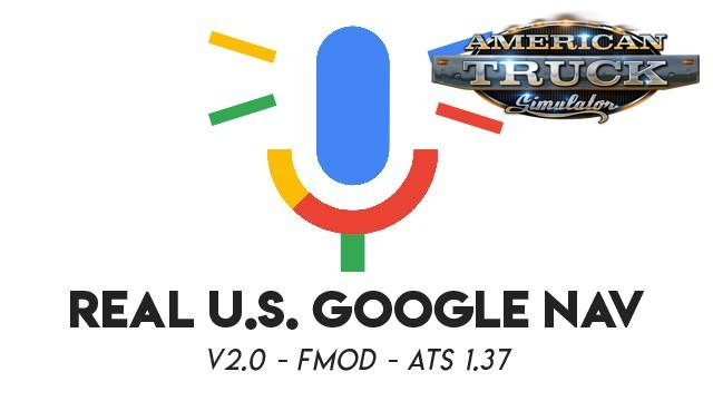 Real US Google Nav v1.0 by madtrucker89 (v1.37.x) for ATS