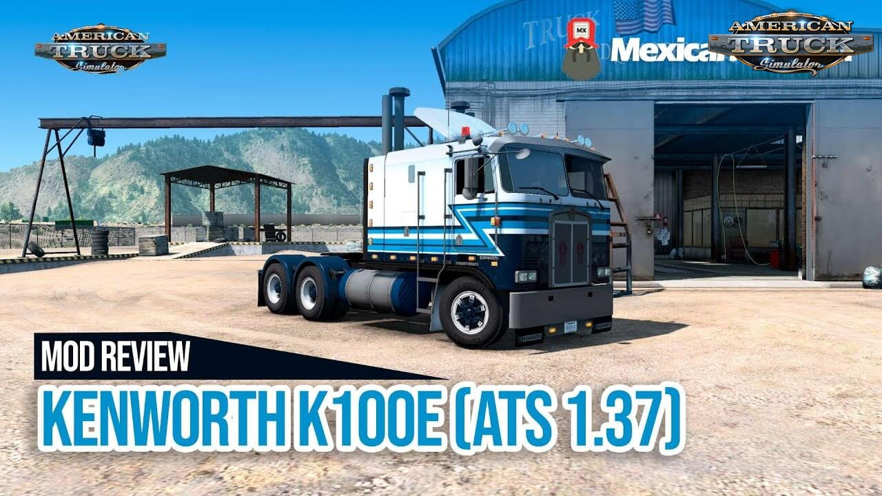 Kenworth K100-E v1.2 by Overfloater (1.37.x) - American Truck