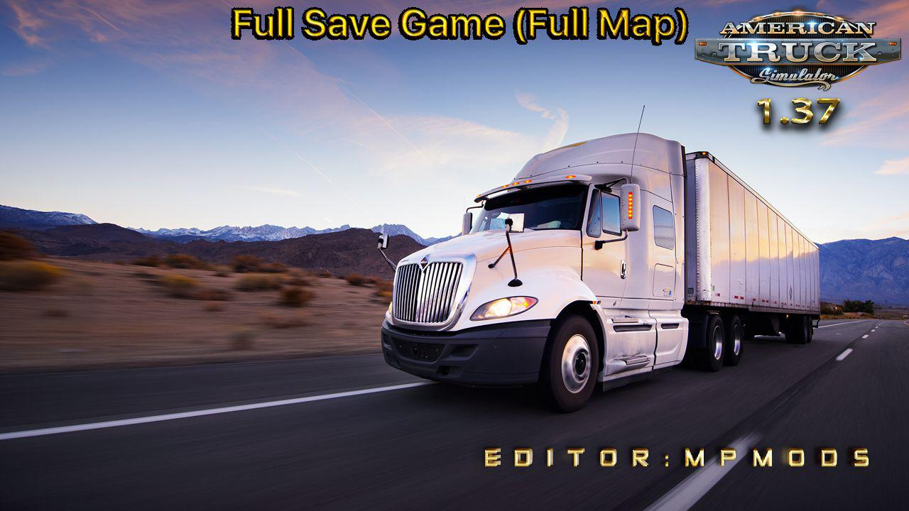 Full Save Game ATS v1.0 by MpMods (1.37.x)